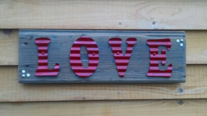 "Courtesy of Lora Ballou- Barn wood sign ""Love"""